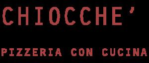 Pizzaria Chiocchè